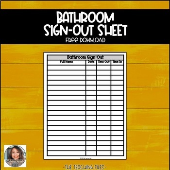 Bathroom Sign-Out Sheet