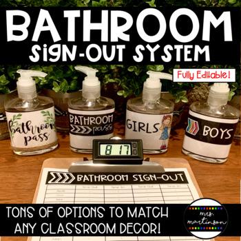 Bathroom Sign-Out System--EDITABLE