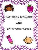 Bathroom Sign-out and Passes