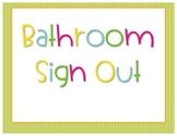 Bathroom Signout