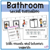 Bathroom Social Story and Visual Supports