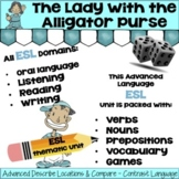 ESL ELD DESCRIBE LOCATION & COMPARE -  Advanced Grammar