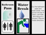Bathroom / Water break pass