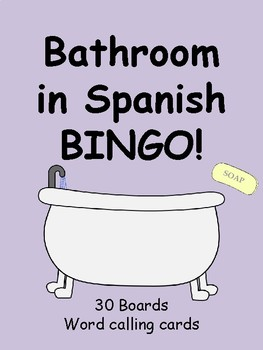 Bathroom in Spanish BINGO!
