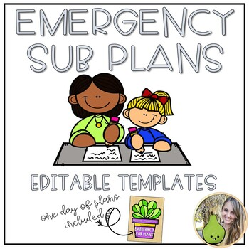Emergency Sub Plan Templates