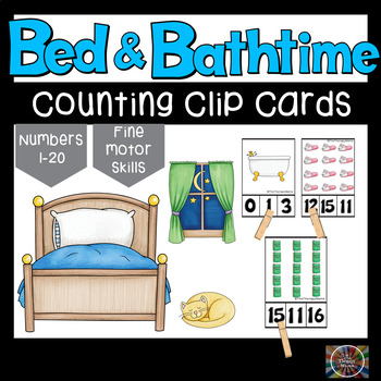 Bathtime & Bedtime Counting Number Clip Cards 1 - 20 No prep Math Center Cards