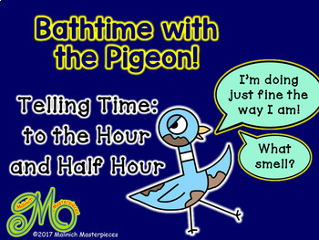 Bathtime with the Pigeon - Telling time to the Hour and Half Hour