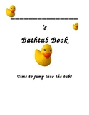 Bathtub Rhyming Book--and it's waterproof!! (fill-in-blank