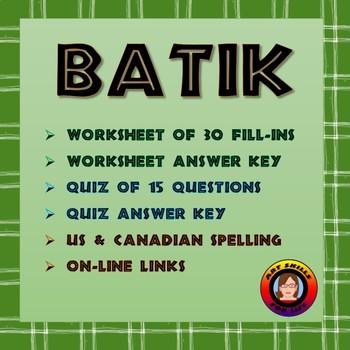 Batik - Worksheet and Quiz