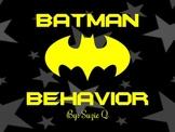 Batman Behavior Clip Chart