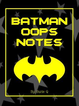 Batman Oops Notes