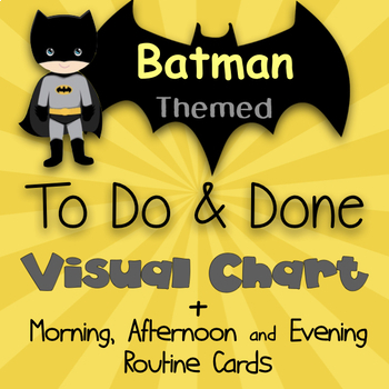 Batman Themed To Do & Done Visual Chart (Routine Cards Included!)