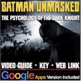 Batman Unmasked: Psychology of the Dark Knight Video Guide, Video Link, Key
