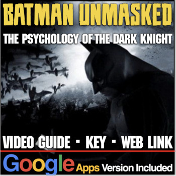 Batman Unmasked: Psychology of the Dark Knight Video Guide, Video Link, Key