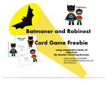 Batmaner and Robinest - Comparative and Superlative Adjectives