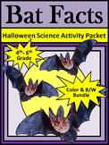 Bats Activities: Bat Facts Halloween Science Activity 4th-6th Grade Bundle