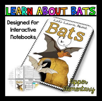 All About Bats: Bats Reading Passage: Perfect for Interactive Notebook