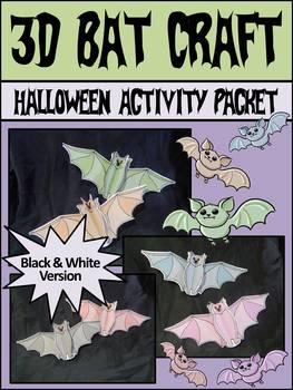 Bats Activities: 3D Bats Halloween Craft Activity Packet - B/W Version