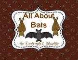 Bats An Emergent Reader