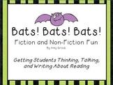 Bats! Bats! Bats! Fiction and Non-Fiction Reading