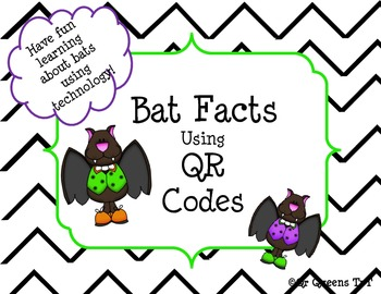 Bats, Bats, Bats using QR Codes