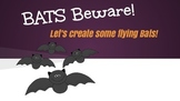 Bats! Bats! Everywhere!!!