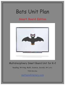 """Bats"" Common Core Aligned Math and Literacy Unit - SMARTBOARD EDITION"
