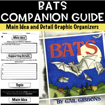 Bats Companion Guide | Main Idea and Detail |
