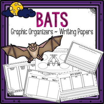 Bats Graphic Organizers and Writing Pages