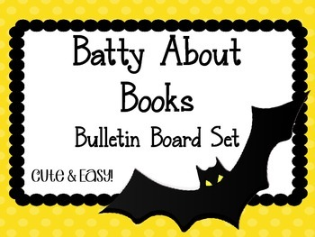 Bats Halloween Bulletin Board Set. Reading.  Batty About Books. October