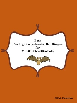Bats: Non-fiction Reading Comprehension for Middle School
