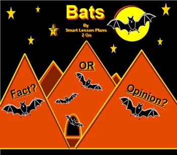 Bats: Informational Text and Fact Or Opinion Sort-Smartboard 11.4-Windows OS