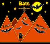 Bats: Informational Text and Fact Or Opinion Sort-Smartboa