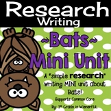 Bats: Nonfiction Research Writing Bats Mini Unit