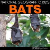 Bats National Geographic Kids Book Companion Distance Learning