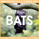 Bat Non-Fiction ELA & Animal Science Unit