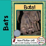 Bats! Non-fiction CLOSE Reading