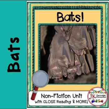 Bats! Non-fiction CLOSE Reading