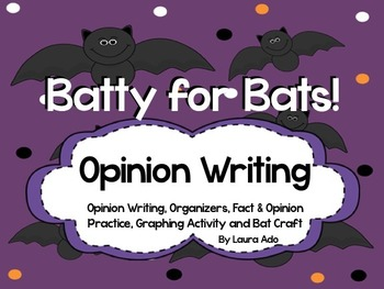 Bats Opinion Writing Unit with Fact/Opinion Sort, Graphing Activity and Craft