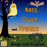 Bats, Owls, and Spiders Songs and Rhymes
