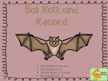 Bats Roll and Record