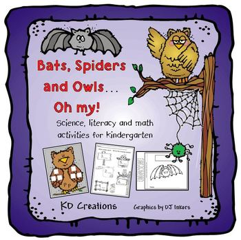 Bats, Spiders and Owls...Oh My!  Kindergarten Fall and Halloween Fun