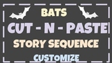 Bats Story Sequence Cut and Paste: 1st, next, then, last  Any story Stellaluna
