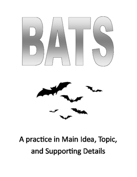 Bats: Topic, Main Idea, and Supporting Detail Unit Study