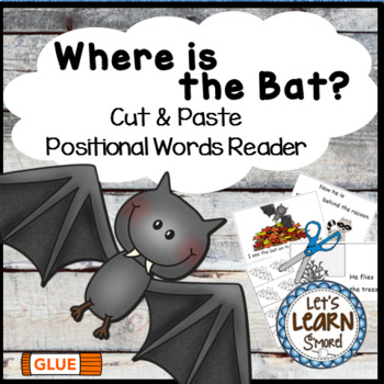 Bats, Emergent Reader, Positional Words, Cut and Paste, Fall Activities