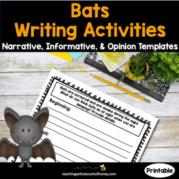 Bats Writing Activities - Narrative, Opinion, and Informative Writing Templates