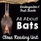 Bats an Informational Texts for Kindergarten & First Grade | Close Reading