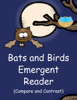 Bats and Birds Emergent Reader (Compare and Contrast)