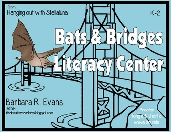 Bats and Bridges Literacy Center