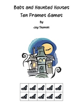 Bats and Haunted Houses Ten Frames Games